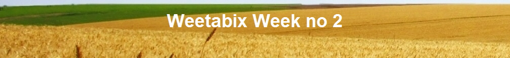 Weetabix Week no 2